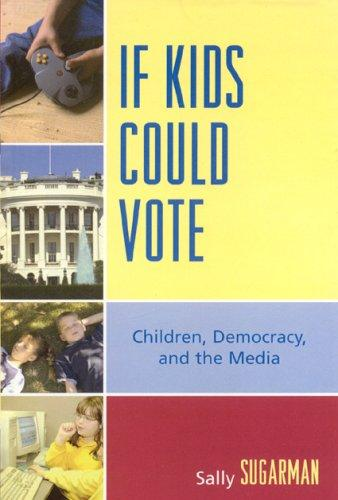 Download If Kids Could Vote