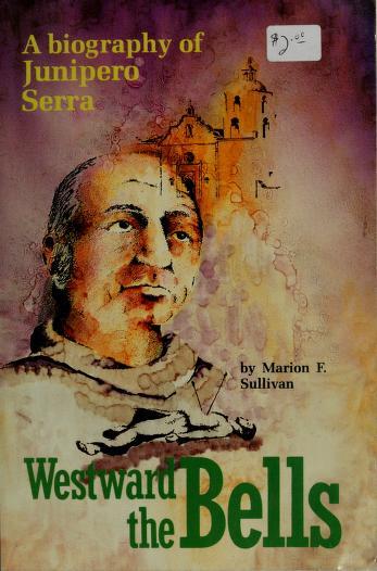 Westward the bells by Marion F. Sullivan