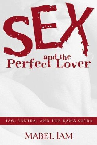 Sex & The Perfect Lover